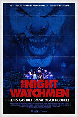 The Night Watchmen: Let's Go Kill Some Dead People!